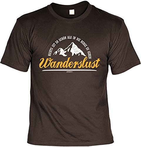 Bergsteiger/Kraxler/Kletter-Shirt/Sprüche-Shirt Thema Wandern: Nichts ist so schön als in die Berge zu gehen Wanderslust Braun