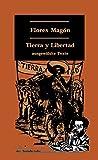 Tierra y Libertad: Ausgewählte Texte (Klassiker der Sozialrevolte)