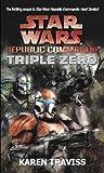Star Wars Republic Commando: Triple Zero (Star Wars Republic Commando 2)