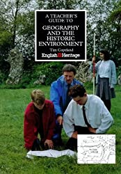 A Teacher's Guide to Geography and the Historic Environment (Education on Site)