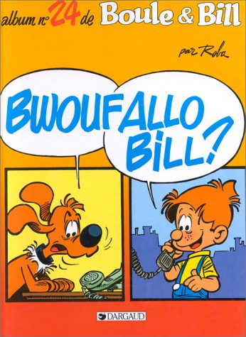 Boule et Bill, Tome 24 : Bwoufallo Bill ?