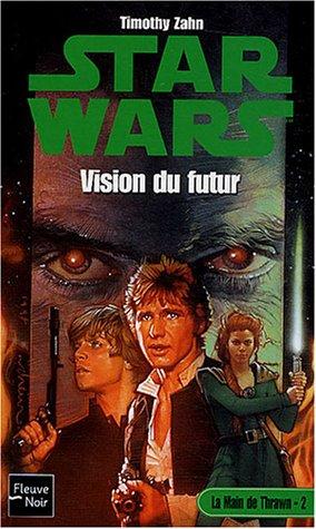 Star Wars, tome 35 : Vision du futur par Timothy Zahn