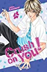 Crush on You, tome 3 par Kawakami