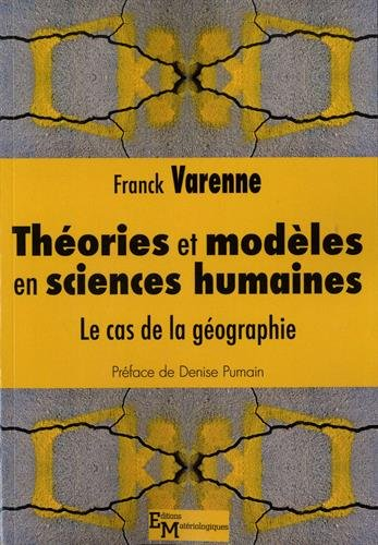 Théories et modèles en sciences humaines : Le cas de la géographie
