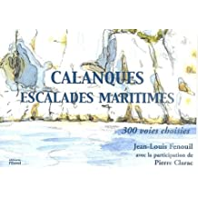 Calanques : Escalades maritimes - 300 voies choisies