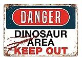 Peligro–área de dinosaurio–Placa metálica para la pared con texto en inglés Art Inspirational