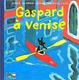 Les catastrophes de Gaspard et Lisa, Tome 1 : Gaspard à Venise