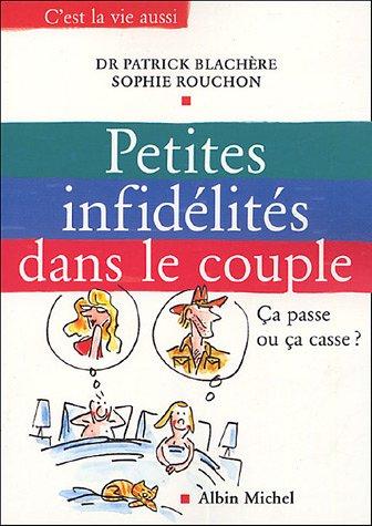 Petites infidélités dans le couple : C...