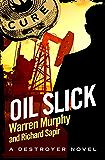 Oil Slick: Number 16 in Series