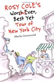 Rosy Cole's Worst Ever, Best Yet Tour of - Best Reviews Guide