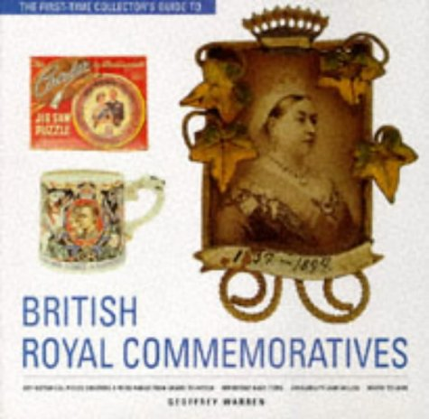 First Time Collector's Guide to Royal Commemoratives