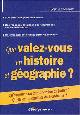 Que valez-vous en histoire et géographie?