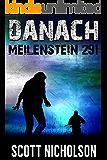 Meilenstein 291: Ein postapokalyptischer Thriller (Danach 3)