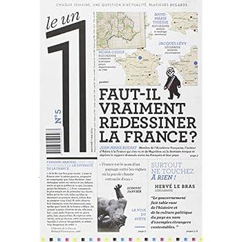 Le 1 - n°5 - Faut-il vraiment redessiner la France ?