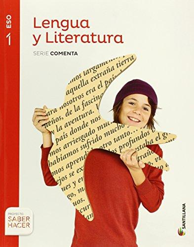 LENGUA Y LITERATURA SERIE COMENTA 1 ESO SABER HACER