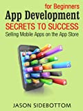 A Step-by-Step guide to starting your own App Business and generating passive income towards achieving your financial freedom!So you want to start your own App Business? Have a great App idea that you want to develop but have no idea where to start? ...