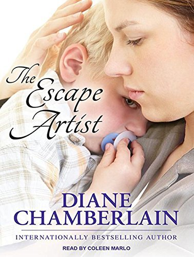 The Escape Artist by Diane Chamberlain (2013-07-15)