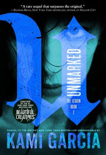 Buchseite und Rezensionen zu 'Unmarked (The Legion Book 2) (English Edition)' von Kami Garcia