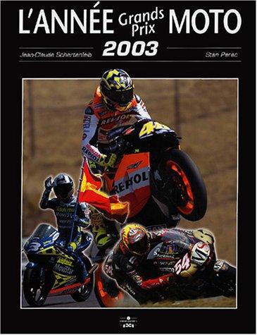 L'année Grands Prix moto 2003