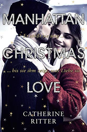 Manhattan Christmas Love von [Ritter, Catherine]