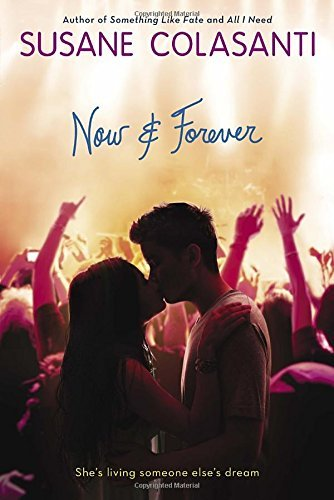 Now and Forever by Susane Colasanti (2015-05-05)