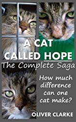 A Cat Called Hope - The Complete Saga