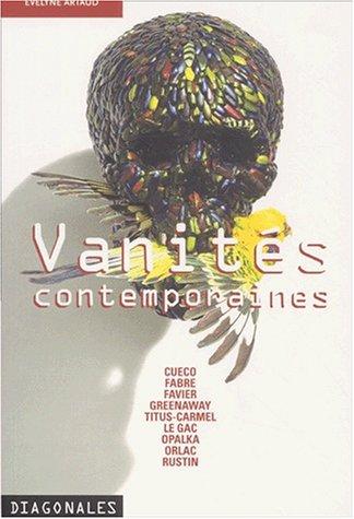 Vanités contemporaines