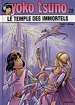 Yoko Tsuno - Tome 28 - Le temple des immortels de Roger Leloup