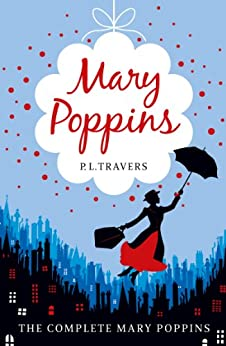 Mary Poppins - the Complete Collection par [Travers, P.L.]