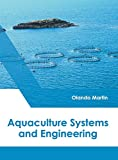 Aquaculture Systems and Engineering