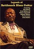 Legends Of Bottleneck Blues Guitar Dvd [Edizione: Regno Unito]