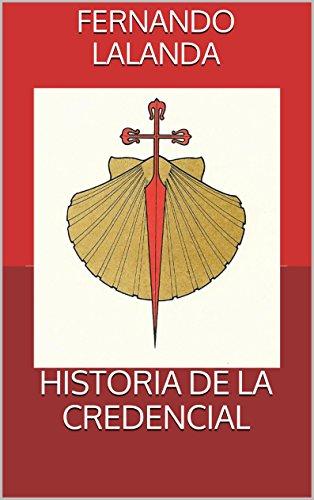 HISTORIA DE LA CREDENCIAL por Fernando Lalanda