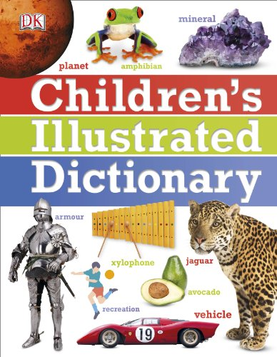 Children's Illustrated Dictionary (Dk)