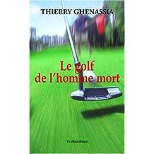 Le golf de l'homme mort