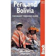 Peru and Bolivia: The Bradt Trekking Guide (Bradt Travel Guides)