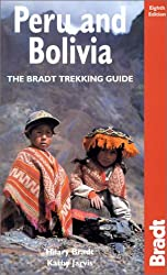 Peru and Bolivia: The Bradt Trekking Guide (Bradt Travel Guides)