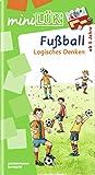 miniLÜK: Fußball Logisches Denken: Elementares Lernen für Kinder ab 5