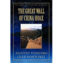 The Great Wall of China Hoax (History: Fiction or Science?)