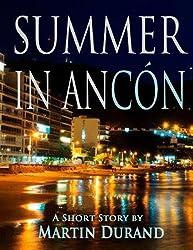Summer In Ancon (English Edition)