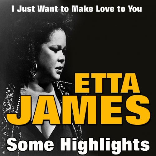 Etta James Some Highlights (I ...