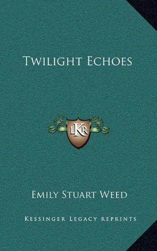 Twilight Echoes