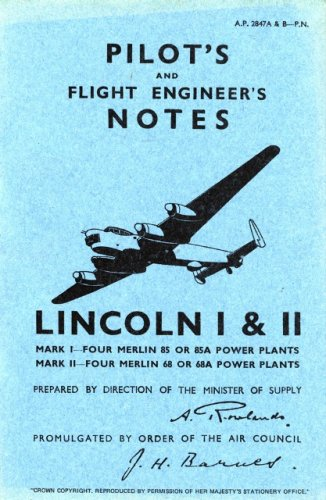 Air Ministry Pilot's Notes: Avro Lincoln I and II