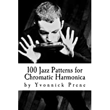 100 Jazz Patterns for Chromatic Harmonica: +Audio Examples