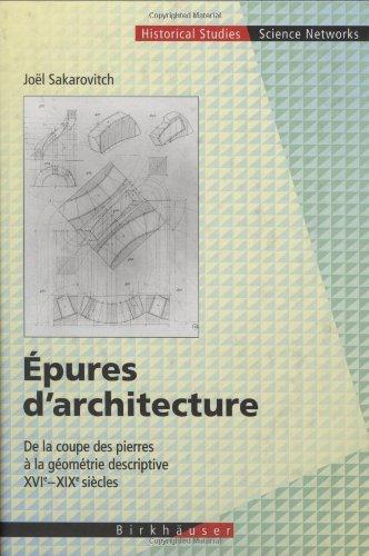 Epures D'architecture: De La Coupe Des Pierres...