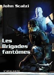 Les Brigades fantômes: John Perry, T2