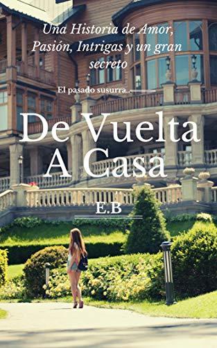 De Vuelta A Casa por Elizabeth Betancourt