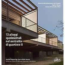 12 alloggi sperimentali nel contratto di quartiere II. Social housing con vista mare