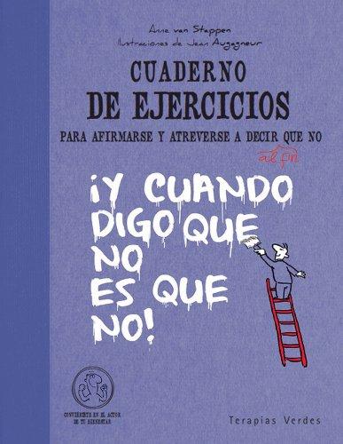 Cuaderno ej. para afirmarse y atrverse a decir no (Terapias Cuadernos ejercicios)