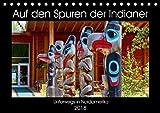 Auf den Spuren der Indianer - Unterwegs in Nordamerika (Tischkalender 2018 DIN A5 quer): Die Ureinwohner Nordamerikas pflegen noch heute ihre ... (Monatskalender, 14 Seiten ) (CALVENDO Kunst)
