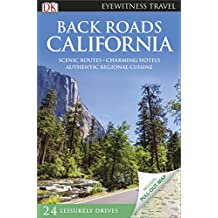 Back Roads California (DK Eyewitness Travel Back Roads)
